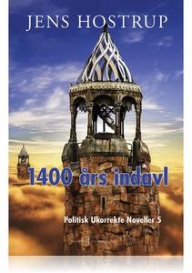 1400 ÅRS INDAVL - POLITISK UKORREKTE