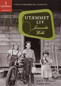 Utæmmet liv (lydbog) af Jeannette Wal
