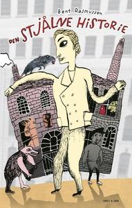 Den stjålne historie (e-bog) af Bent