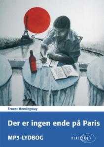 Der er ingen ende på Paris (lydbog) a