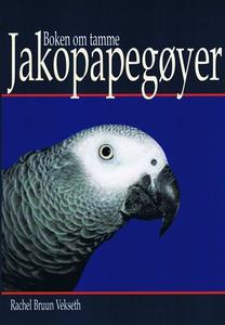 Boken om tamme jakopapegøyer (ebok) av Rachel