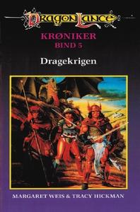 DragonLance - Krøniker #5: Dragekrigen (e-bog) af Margaret Weis, Tracy Hickman, Anders Westenholz