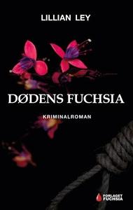 Dødens fuchsia (e-bog) af Lillian Ley