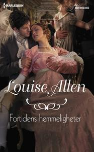 Fortidens hemmeligheter (ebok) av Louise Alle