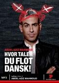 Hvor taler du flot dansk!