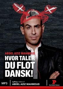 Hvor taler du flot dansk! (lydbog) af