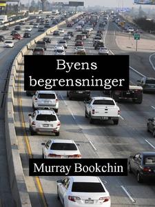 Byens begrensninger (ebok) av Murray Bookchin