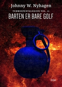 Barten er bare golf