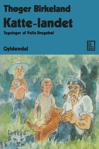 Katte-landet (e-bog) af Thøger Birkel