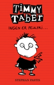 Timmy Taber 1: Ingen er fejlfri ...