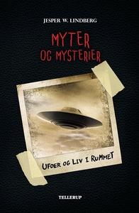 Myter og mysterier #4: Ufoer og liv i
