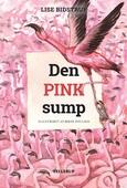Øens sjæl #2: Den pink sump