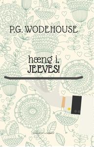 Hæng i, Jeeves (e-bog) af P.G. Wodeho