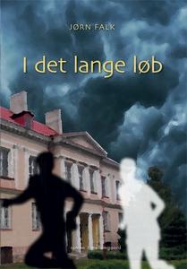 I det lange løb (e-bog) af Jørn Falk