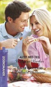Alene med deg / Farlige hjerteslag (ebok) av