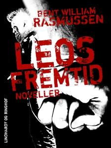 Leos fremtid (e-bog) af Bent William