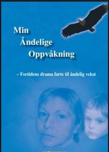 Min Åndelige Oppvåkning (ebok) av Bente Augan