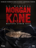 Morgan Kane 26: Helvete Under Null