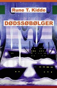 Dødssøbølger (e-bog) af Rune T. Kidde