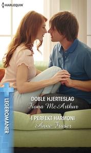 Doble hjerteslag / I perfekt harmoni (ebok) a