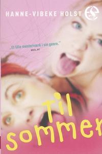 Til sommer (e-bog) af Hanne-Vibeke Ho