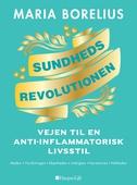 Sundhedsrevolutionen - vejen til anti-inflammatorisk livsstil