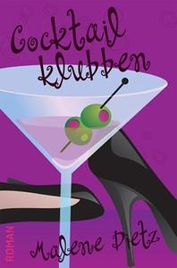 Cocktailklubben (e-bog) af Malene Die