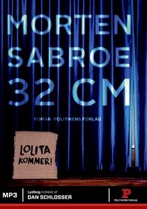 32 centimeter (lydbog) af Morten Sabr