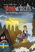 Tom & TK13 #3: Den förfärliga snömannen