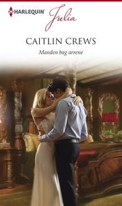 Manden bag arrene (e-bog) af Caitlin