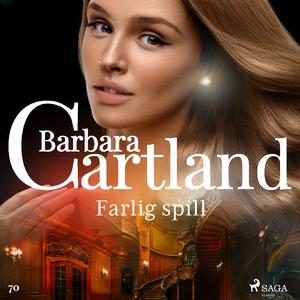 Farlig spill (lydbok) av Barbara Cartland