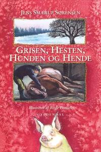 Grisen, hesten, hunden og hende (e-bo