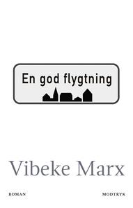 En god flygtning (lydbog) af Vibeke M