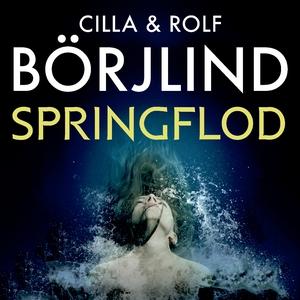 Springflod (lydbog) af Cilla og Rolf Börjlind