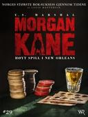 Morgan Kane 29: Høyt Spill i New Orleans