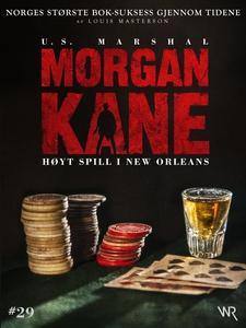 Morgan Kane 29: Høyt Spill i New Orleans (ebo
