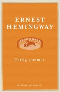 Farlig sommer (e-bog) af Ernest Hemin