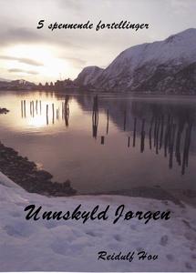 Unnskyld Jørgen (ebok) av Reidulf  Hov