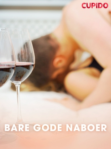 Bare gode naboer (ebok) av Cupido .