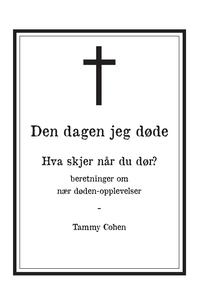 Den dagen jeg døde (ebok) av Tammy Cohen
