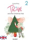 Trine #2: Trine and the Christmas Tree