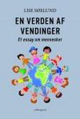 EN VERDEN AF VENDINGER - Et essay om mennesker
