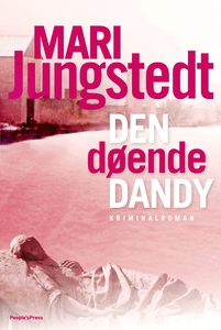 Den døende Dandy (e-bog) af Mari Jung