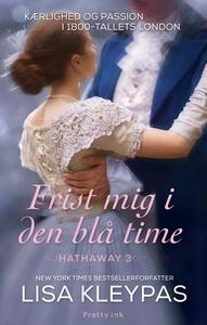 Frist mig i den blå time (e-bog) af L