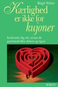 Kærlighed er ikke for kujoner (e-bog)