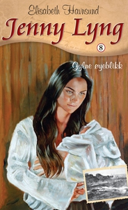 Gylne øyeblikk (ebok) av Elisabeth Havnsund