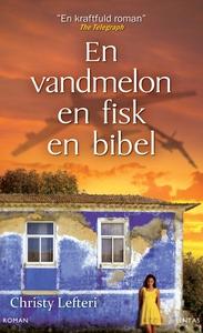 En vandmelon, en fisk, en bibel (e-bo