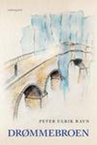 Drømmebroen (e-bog) af Peter Ulrik Ra