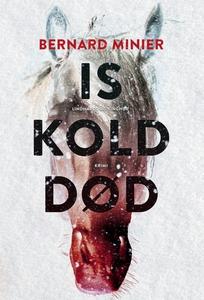 Iskold død (e-bog) af Bernard Minier