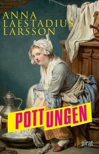 Pottungen (e-bok) av Anna Laestadius Larsson